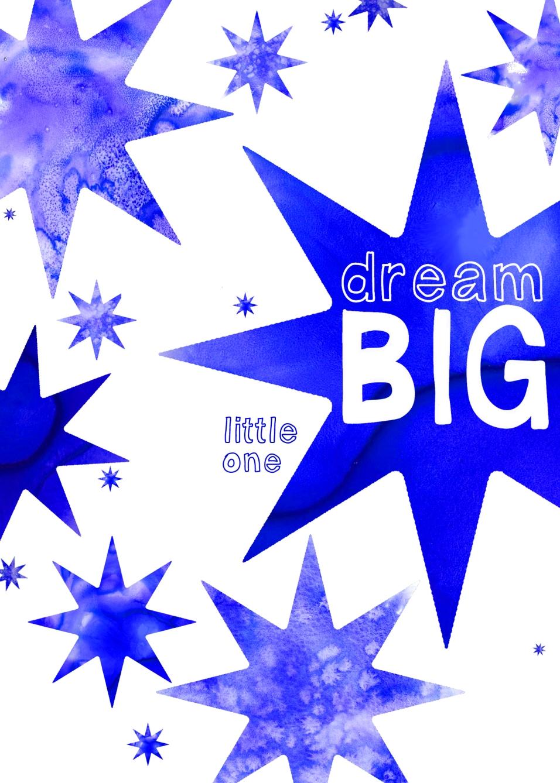 Dream Big Watercolor Print
